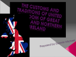 The customs and traditions of United Kingdom of Great Britain and Northern Ireland
