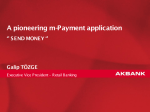 Akbank SendMoney App - Successfully launching an m-payments app  transforming the habits of customers