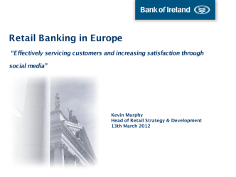 Bank of Ireland - Effectively servicing customers and increasing satisfaction through social media