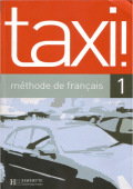 Hachette - Taxi! Methode de francais - Guy Capelle - Robert Menand