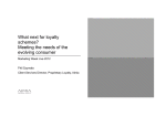 What next for loyalty schemes? Meeting the needs of the evolving consumer