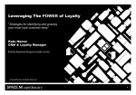Leveraging the power of loyalty - strategies for identifying and growing your most loyal customer base