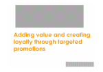 Adding value and creating loyalty through targeted promotions