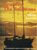 Cruising The Solomons 1981 Lucas