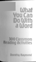 What You Can Do With a Word - 300 Classroom Reading Activities