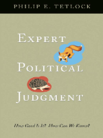 Philip E.Tetlock. Expert Political Judgment
