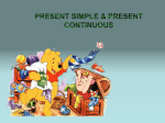 PRESENT SIMPLE & CONTINUOUS