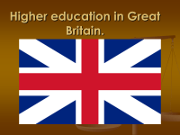 High education in Great Britain.