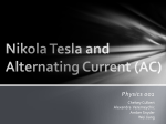 Physics 001. Nikola Tesla and Alternating Current (AC