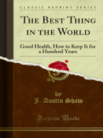The Best Thing in the World: Good Health, How to - Forgotten Books