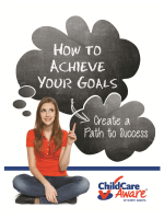 How to Achieve Your Goals and Create a Path to Success