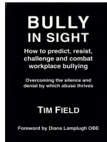 Bully in Sight: How to Predict, Resist, Challenge and Combat