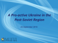 A Pro-active Ukraine in the Post