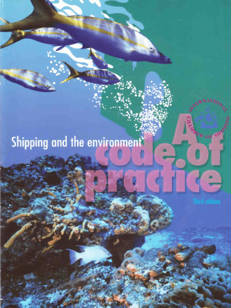 ICS Shipping and the Environment. A Code of Practice (3rd Ed., 1999)