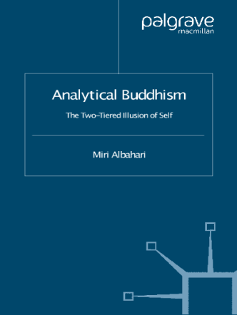 Albahari Miri-Analytical-Buddhism-The-Two-Tiered-Illusion-of-Self