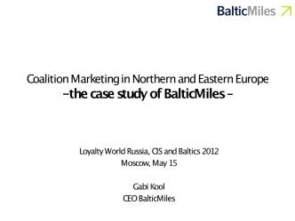 Coalition Marketing in Northern and Eastern Europe - the case study of BalticMiles