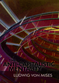 anticapitalistic mentality mises
