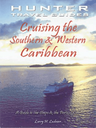 Cruising the Southern and Western Caribbean 2003 Ludmer 1588435113