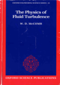 Mccomb W.D. The Physics Of Fluid Turbulence (Oxford, 1991)