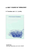 Tennekes H., Lumley J. L. A first course in turbulence 1972