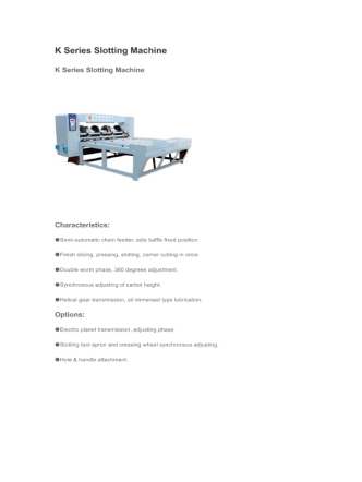 K Series Slotting Machine