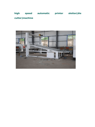high speed automatic printer slotter(die cutter)machine