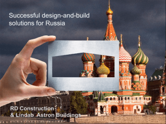 """How to be successful with industrial projects in Russia"" Lindab - RD Construction"