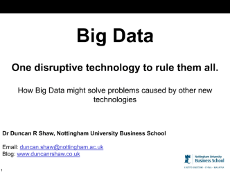 Big Data: one disruptive technology to rule them all