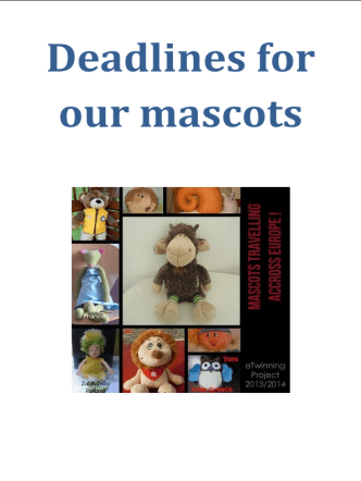 Deadlines for our mascots