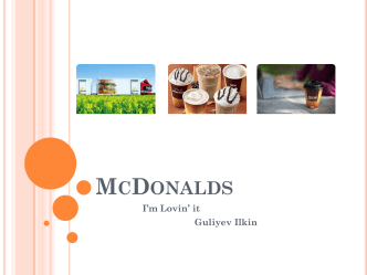 Presentation of McDonalds. Case study