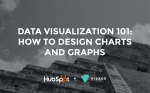 Data Visualization 101 How to Design Charts and Graphs