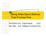 Mining Airfare Data to Minimize Ticket Purchase Price