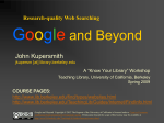 Google and Beyond - The University of California Berkeley Libraries