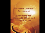 Microsoft Campus Agreement (Licensing for Microsoft Office and OS