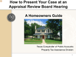 How to Present Your Case at an Appraisal Review Board Hearing