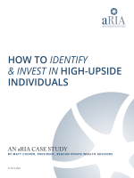 How To IdentIfy  Invest In HigH-Upside individUals - Beacon Pointe