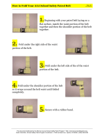 How to Fold Your AAA School Safety Patrol Belt 1.Beginning with