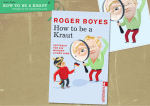 HOW TO BE A KRAUT - ROGER BOYES