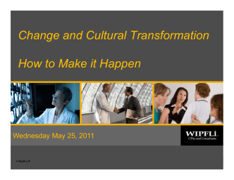 Change and Cultural Transformation How to Make it Happen