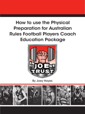 How to use the Physical Preparation for Australian - In Joe We Trust