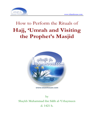 How to Perform the Rituals of Hajj, Umrah, and - Islam House