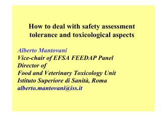 How to deal with safety assessment tolerance and toxicological