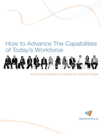 How to Advance The Capabilities of Todays Workforce - Manpower