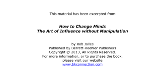 How to Change Minds The Art of Influence without Manipulation