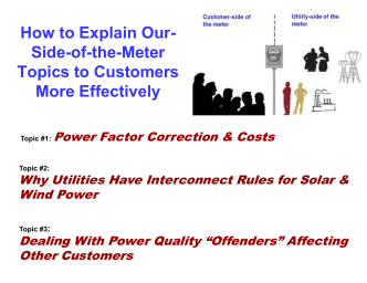 How to Explain Our- Side-of-the-Meter Topics to Customers More