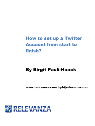 How to set up a Twitter Account from start to - Pauli Systems, LC