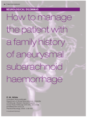 How to manage the patient with a family history of aneurysmal