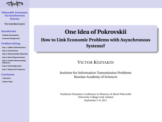 One Idea of Pokrovskii - How to Link Economic Problems with