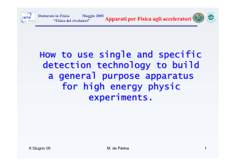 How to use single and specific detection technology to build a - Infn