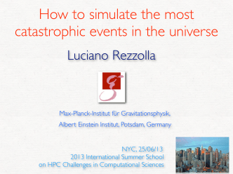 How to simulate the most catastrophic events in the universe